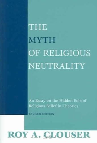 The Myth of Religious Neutrality, Revise