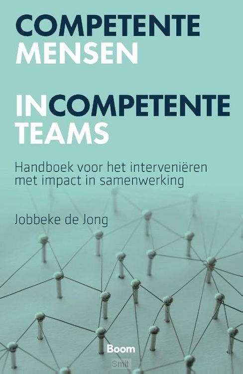 Competente mensen incompetente teams