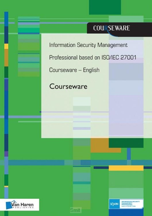 Information security management professional based on iso°iec 27001 courseware