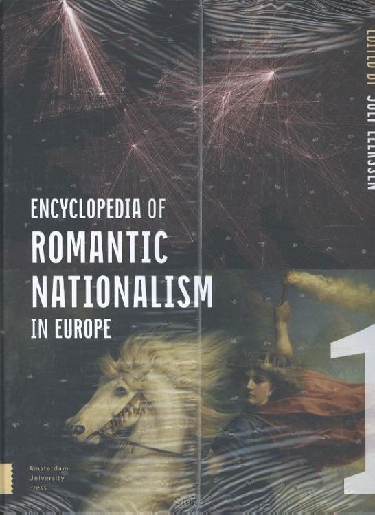 Encyclopedia of Romantic Nationalism in Europe