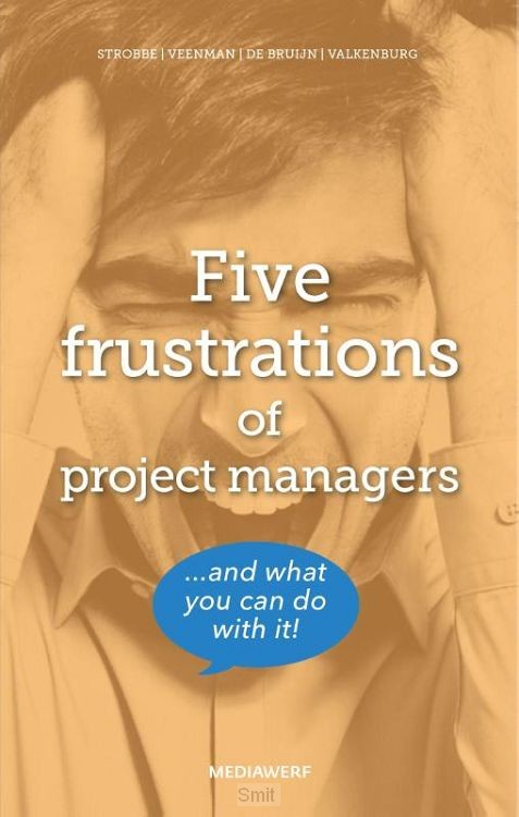 Five frustrations of project managers