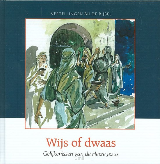 Wijs of dwaas