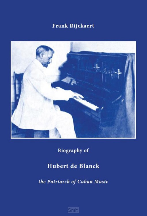 Biography of Hubert de Blanck
