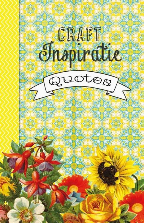 Craftinspiratie quotes